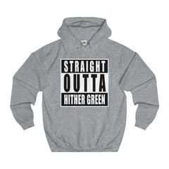 Straight Outta Hither Green Hoodie