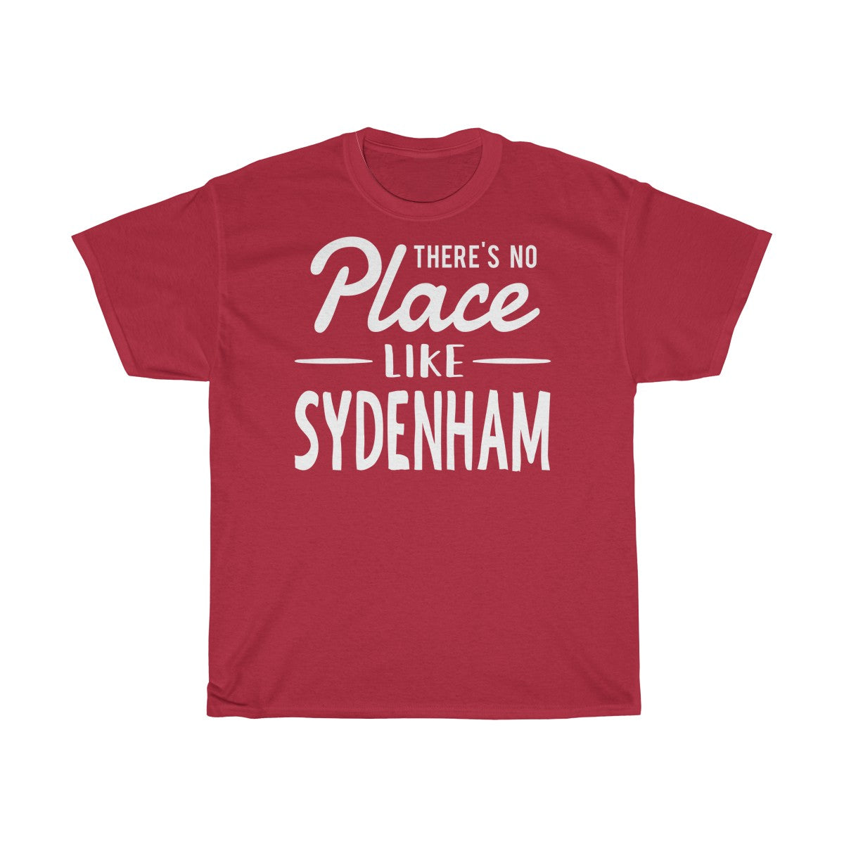 There's No Place Like Sydenham Unisex T-Shirt