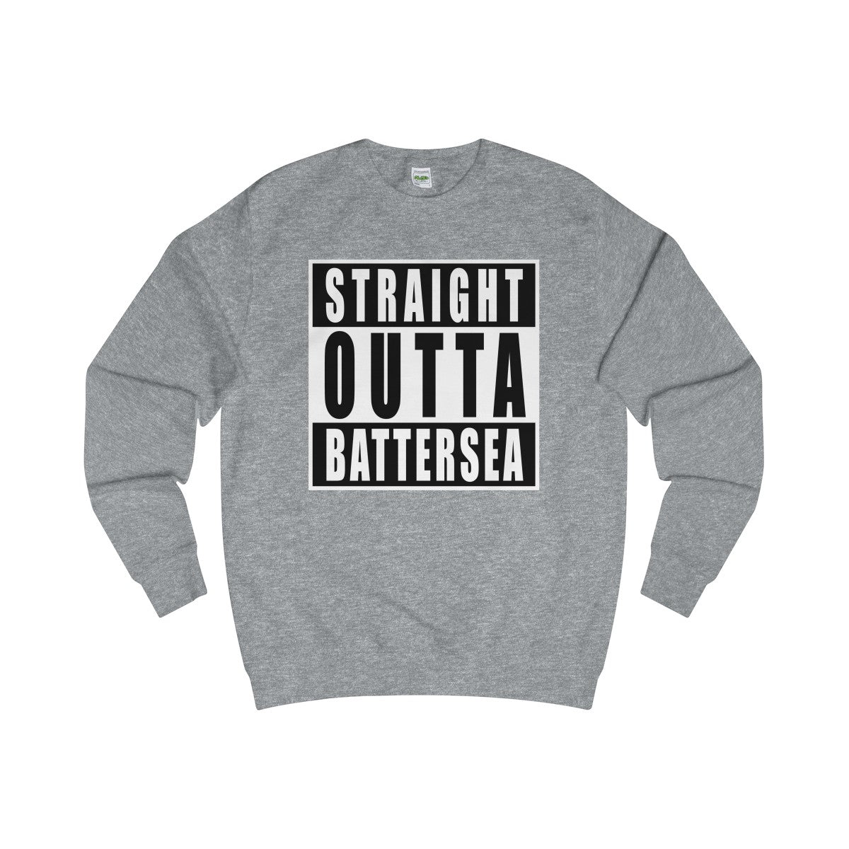 Straight Outta Battersea Sweater