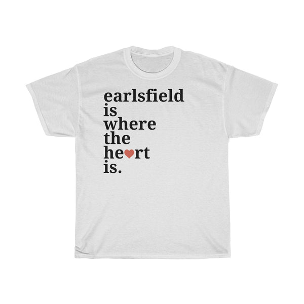 Earlsfield Is Where The Heart Is T-Shirt
