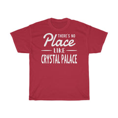 There's No Place Like Crystal Palace Unisex T-Shirt