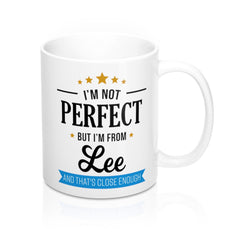 I'm Not Perfect But I'm From Lee Mug