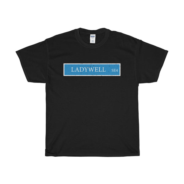 Ladywell Road Sign SE4 T-Shirt