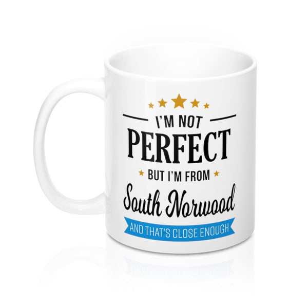 I'm Not Perfect But I'm From South Norwood Mug