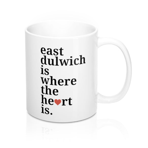 East Dulwich is Where The Heart Is Mug