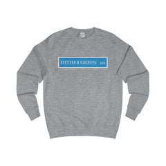 Hither Green Road Sign SE6 Sweater