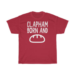 Clapham Born and Bread Unisex T-Shirt