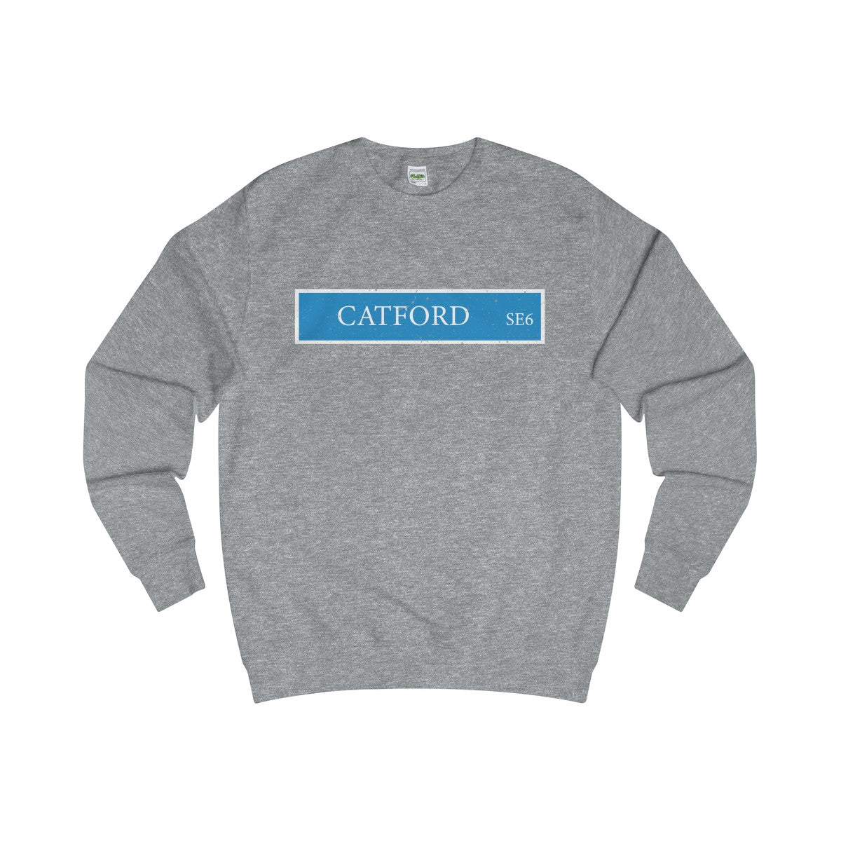 Catford Road Sign SE6 Sweater