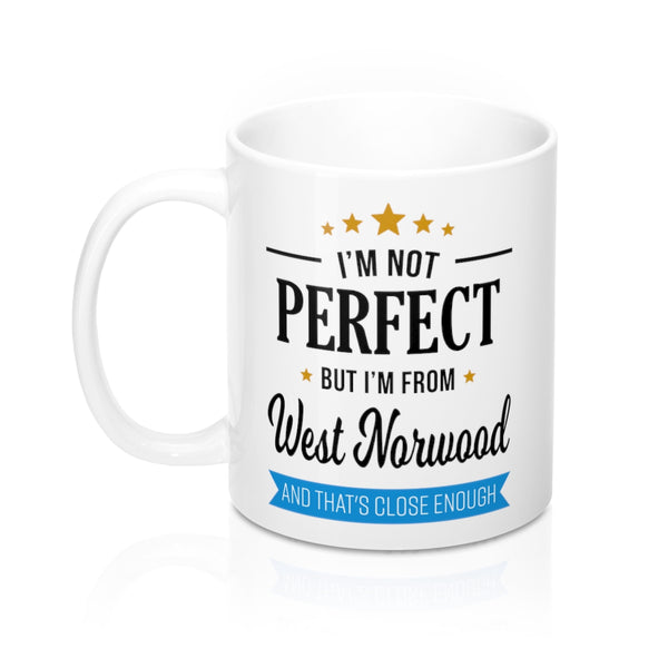 I'm Not Perfect But I'm From West Norwood Mug