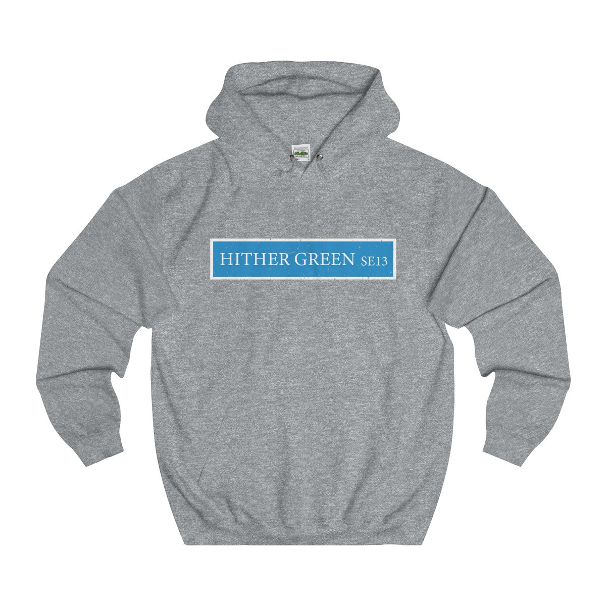 Hither Green Road Sign SE13 Hoodie