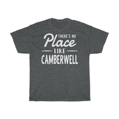 There's No Place Like Camberwell Unisex T-Shirt