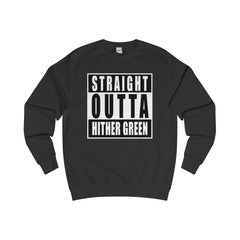Straight Outta Hither Green Sweater