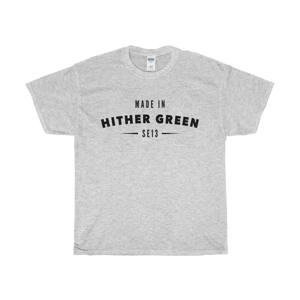 Made In Hither Green T-Shirt