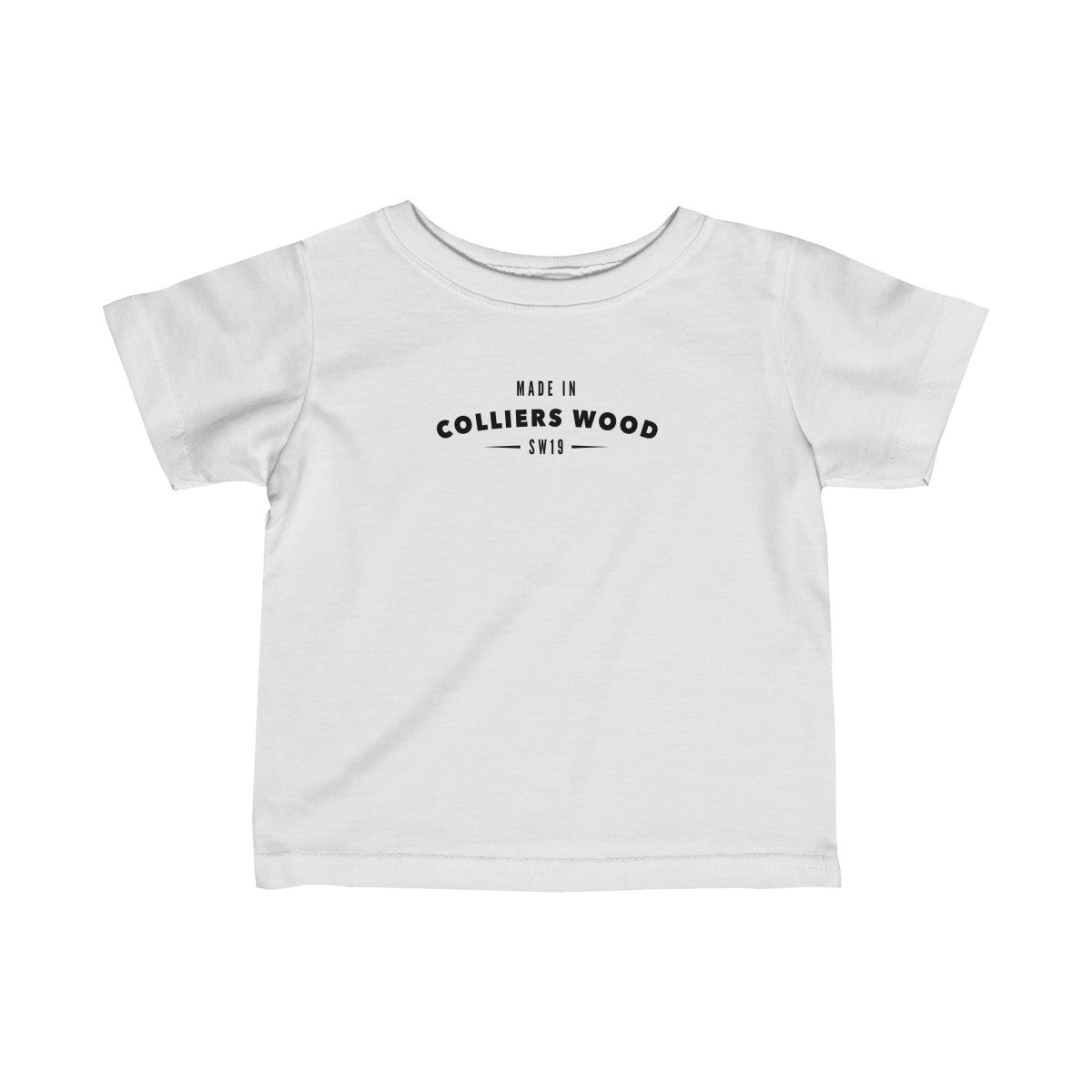 Made In Colliers Wood Infant T-Shirt