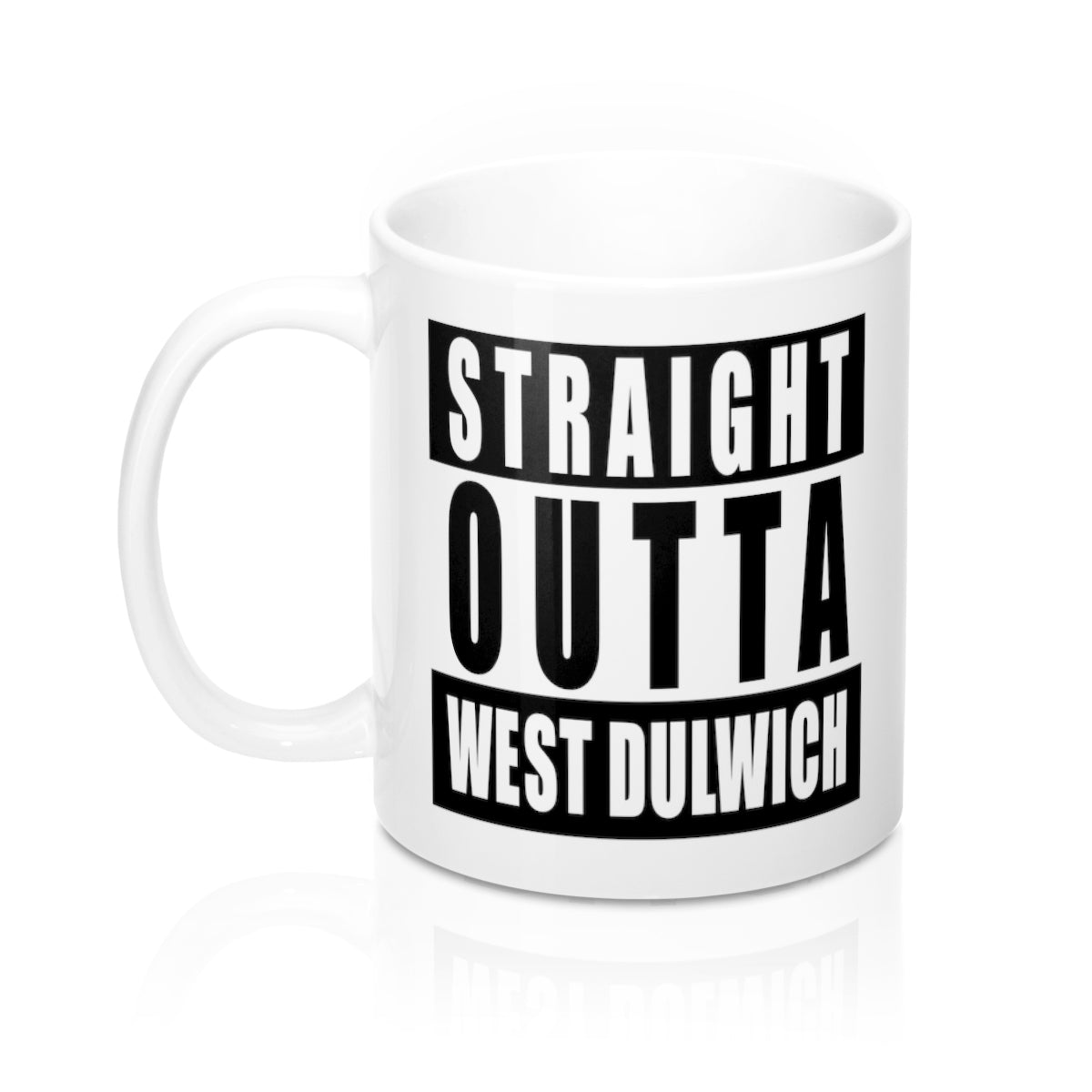 Straight Outta West Dulwich Mug