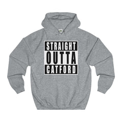 Straight Outta Catford Hoodie