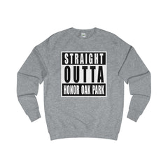 Straight Outta Honor Oak Park Sweater