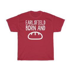 Earlsfield Born and Bread Unisex T-Shirt