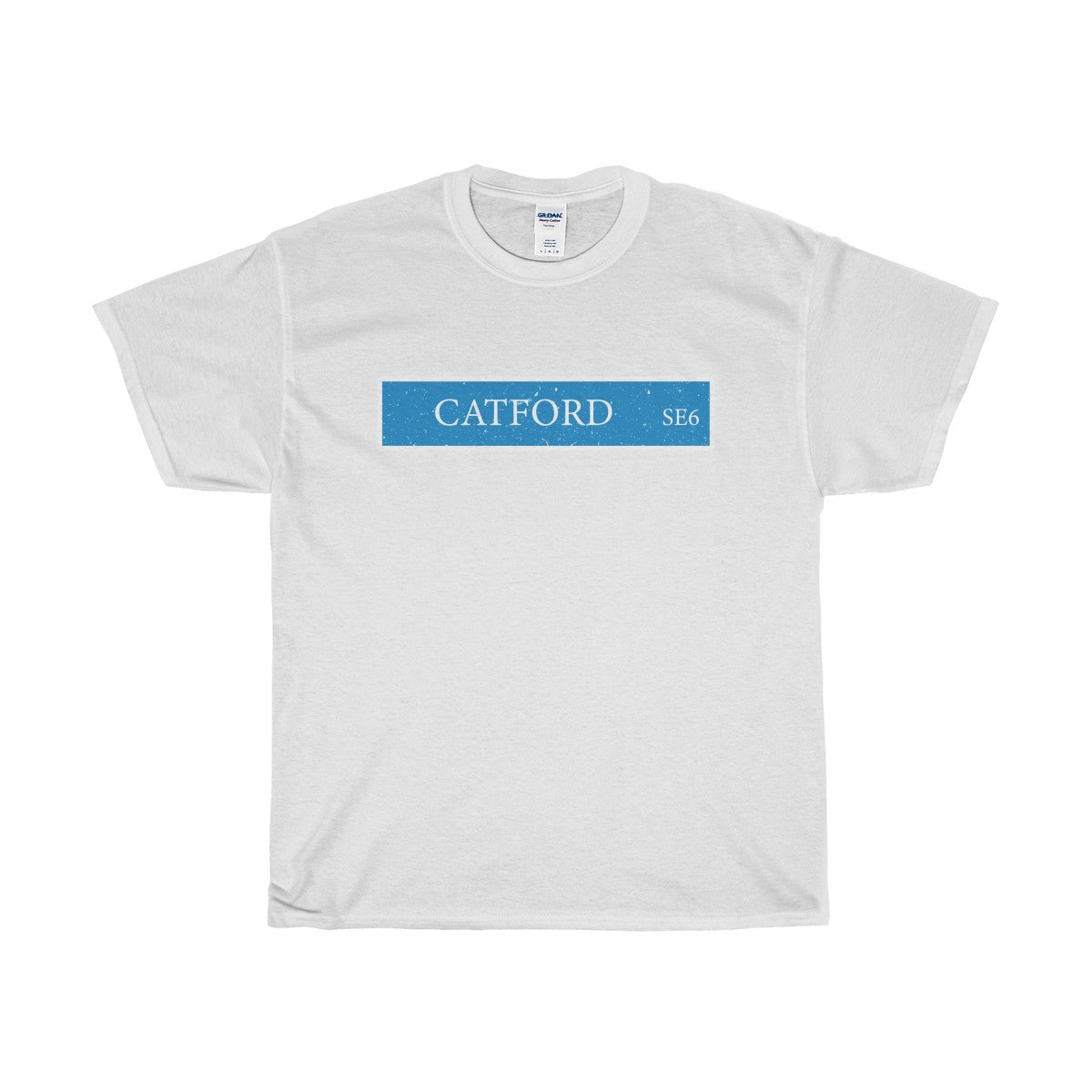 Catford Road Sign SE6 - T-Shirt
