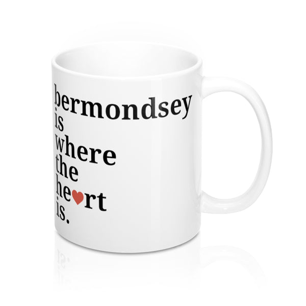 Bermondsey Is Where The Heart Is Mug