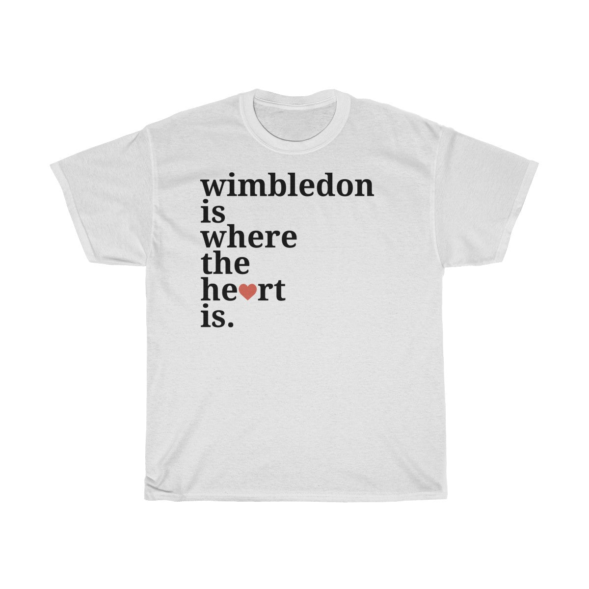 Wimbledon Is Where The Heart Is T-Shirt