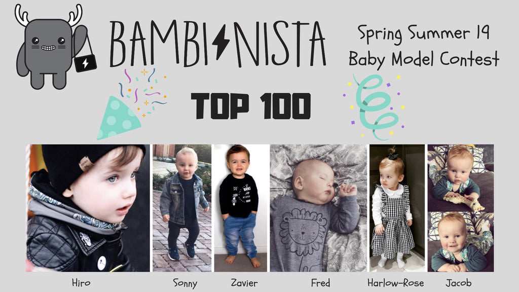 Our Top 100 for the Spring Summer 2019 Baby Model Search – Bambinista