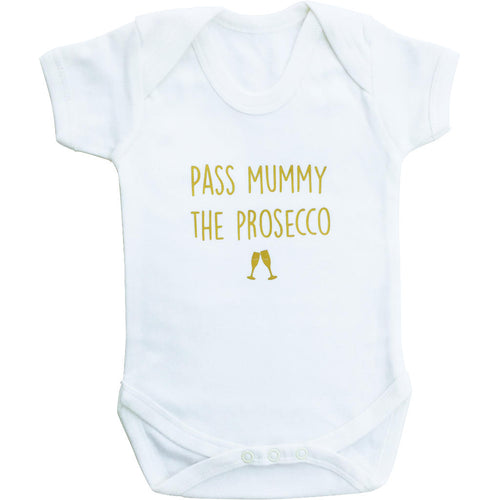 BAMBINISTA - FRANKIE TOTS - Onesies - Short Sleeve Onesie 'Pass Mummy The Prosecco'
