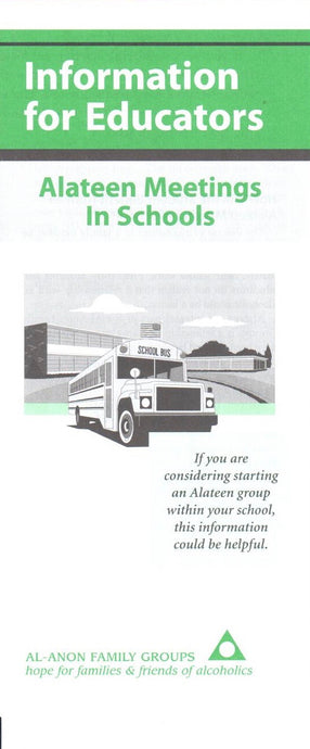 Information for Educators: Alateen Meetings in Schools