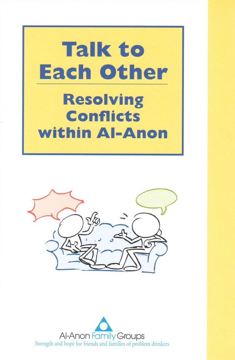 Talk To Each Other - Resolving Conflicts within Al-Anon
