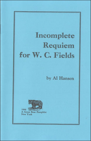 HANSEN, AL - Incomplete Requiem for W. C. Fields