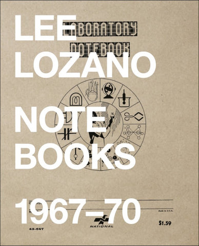 LOZANO, LEE - Notebooks 1967-70