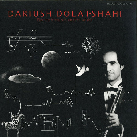 DOLAT-SHAHI, DARIUSH - Electronic Music, Tar and Sehtar