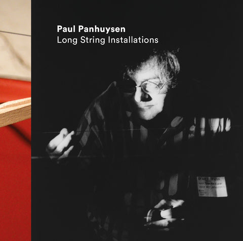 PANHUYSEN, PAUL - Long String Installations