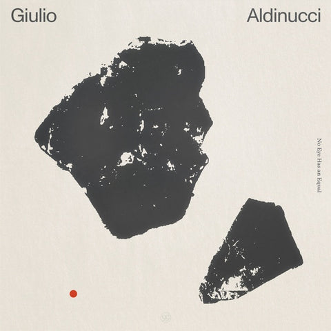 ALDINUCCI, GIULIO - No Eye Has An Equal