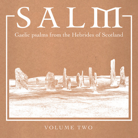 V/A - Salm: Gaelic Psalms from the Hebrides of Scotland, Volume Two