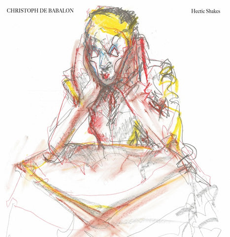 DE BABALON, CHRISTOPH - Hectic Shakes