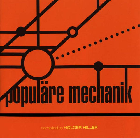 POPULARE MECHANIK - Kollektion 03: Populäre Mechanik Compiled by Holger Hiller