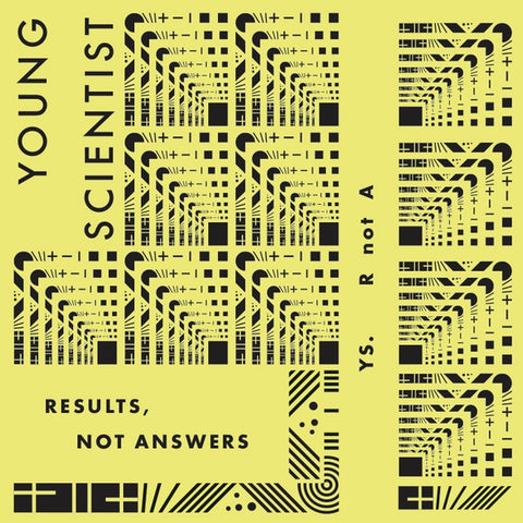 YOUNG SCIENTIST - Results, Not Answers
