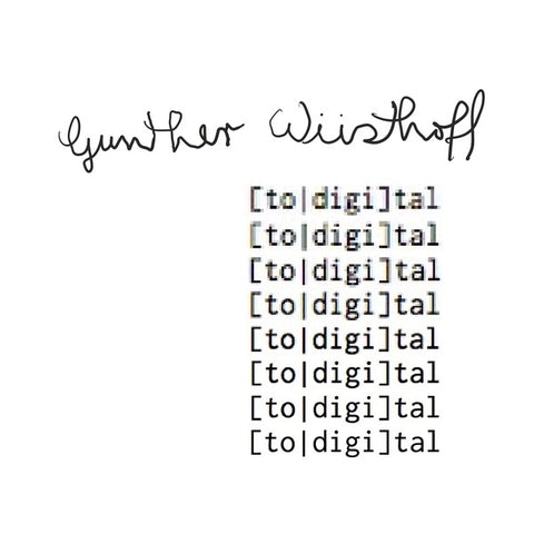 WUSTHOFF, GUNTHER - Total Digital