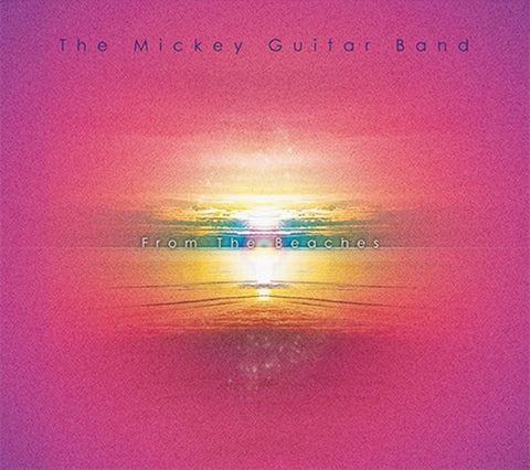 MICKEY GUITAR BAND, THE - From the Beaches
