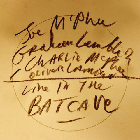 MCPHEE, JOE/GRAHAM LAMBKIN/CHARLIE MCPHEE/OLIVER LAMBKIN - Live in the Batcave