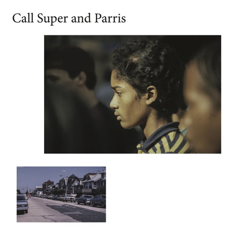CALL SUPER AND PARRIS - CANUFEELTHESUNONYRBACK