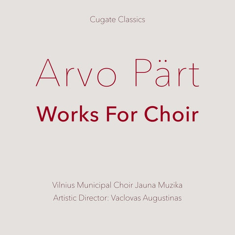 PART, ARVO - Works For Choir