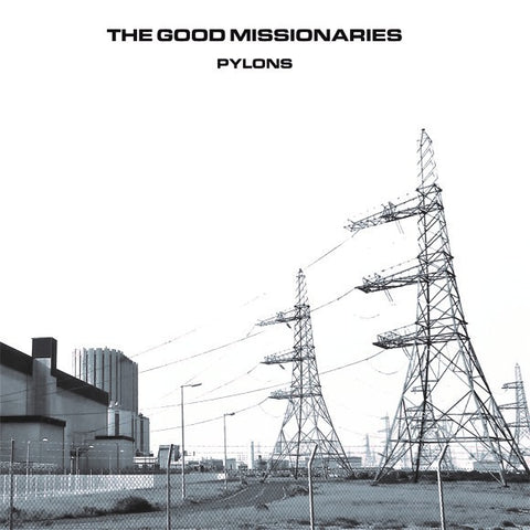 GOOD MISSIONARIES, THE - Pylons