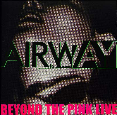 AIRWAY - Beyond The Pink Live