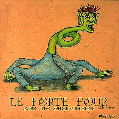 LE FORTE FOUR - Boris The Spider/Priceless