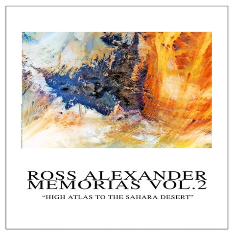 ALEXANDER, ROSS - Memorias Vol. 2 - High Atlas To The Sahara Desert