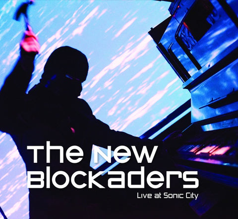 NEW BLOCKADERS, THE - Live At Sonic City