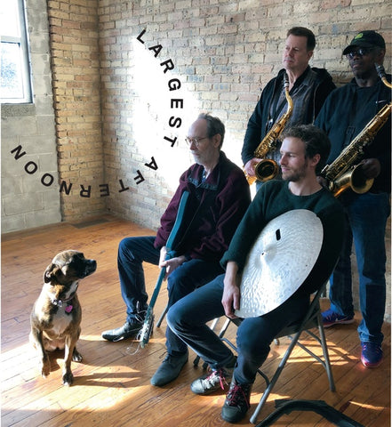LINDSAY, ARTO/JOE MCPHEE/KEN VANDERMARK/PHIL SUDDERBERG - Largest Afternoon