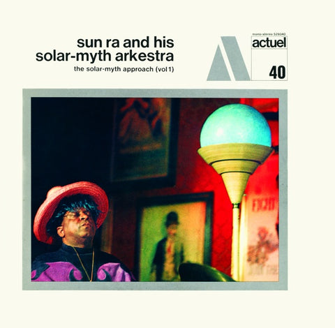 SUN RA AND HIS SOLAR MYTH ARKESTRA - The Solar-Myth Approach (Vol. 1 & 2)